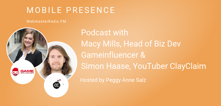 Image of Podcast with Macy Mills, Head of Biz Dev Gameinfluencer & Simon Haase, YouTuber ClayClaim
