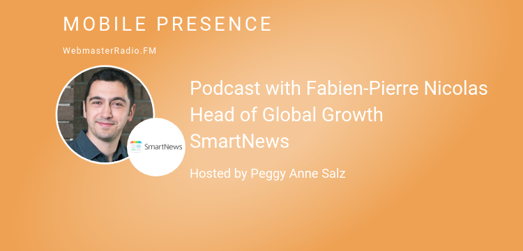 Image of Podcast with Fabien-Pierre Nicolas Head of Global Growth SmartNews