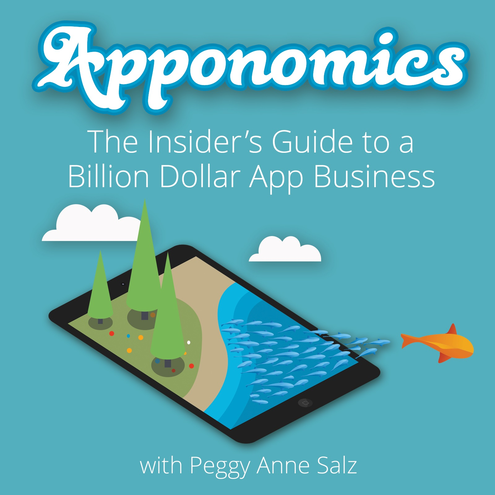 Apponomics: The Insider's Guide to a Billion Dollar App Business (InMobi, February 2014)