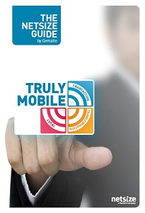 Truly Mobile: Netsize Guide by Gemalto, Edition 2011