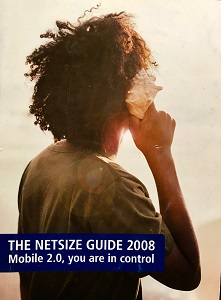 Mobile 2.0 & You Are In Control: Netsize Guide Edition 2008
