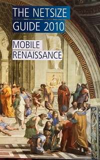 Mobile Renaissance: Netsize Guide Edition 2010 & updated edition