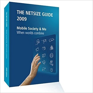 Mobile Society & Me: Netsize Guide Edition 2009