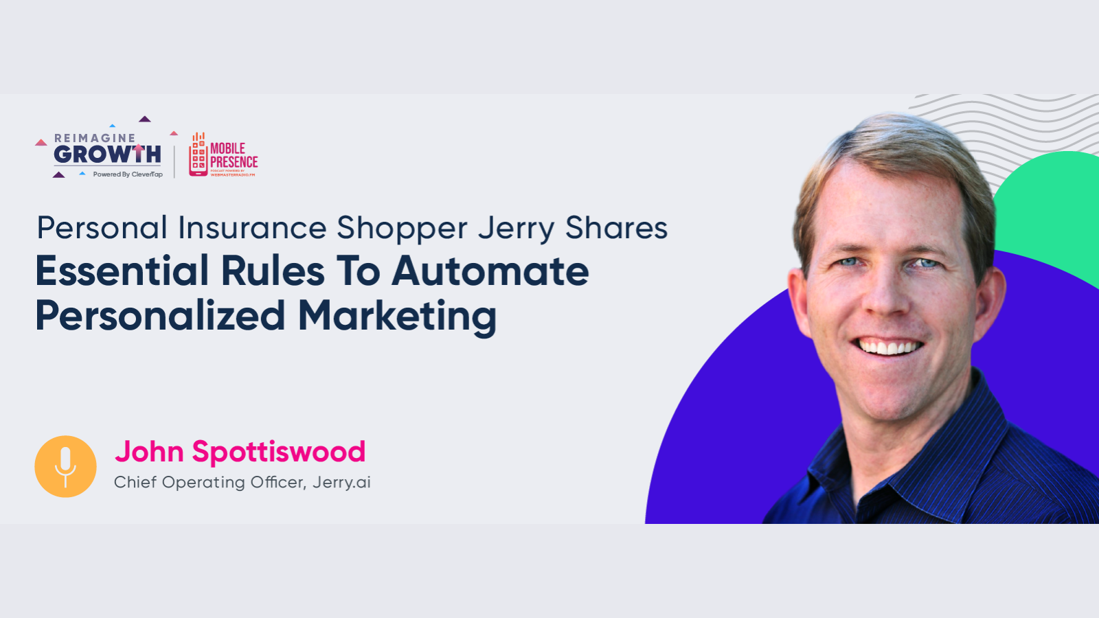Personal Insurance Shopper Jerry Shares Essential Rules To Automate Personalized Marketing