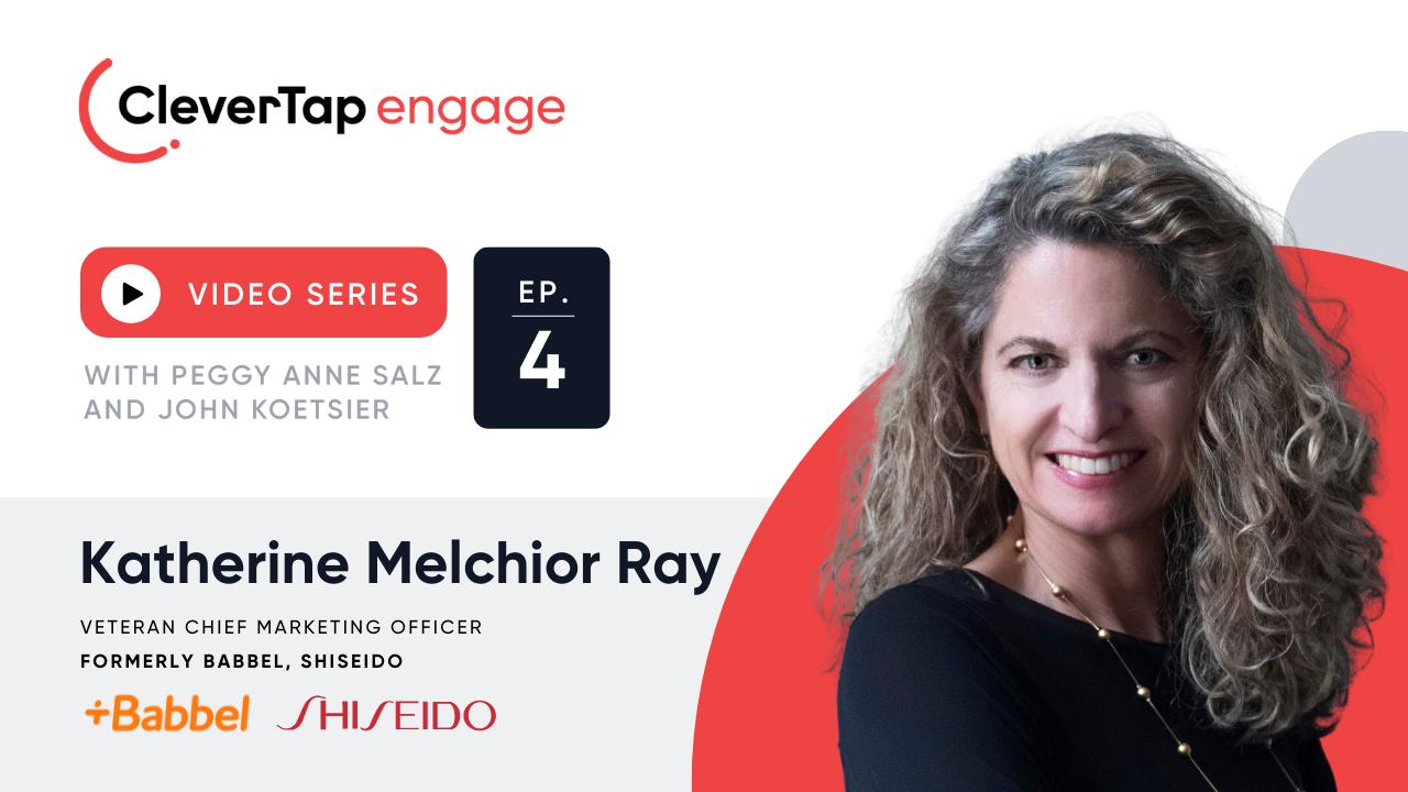 Vision, Values, Velocity: Former Babbel, Shiseido CMO Katherine Ray on CMO Success in 2021