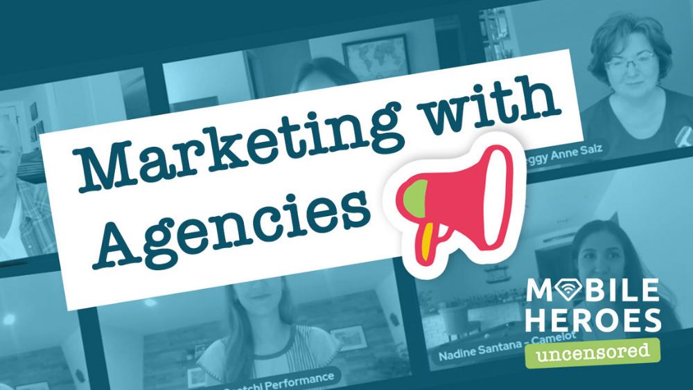 Agencies & Mobile Advertising